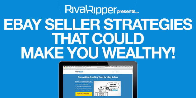 7 Ebay Seller Strategies That Could Make You Wealthy