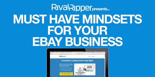 MUST HAVE MINDSETS FOR YOUR EBAY BUSINESS
