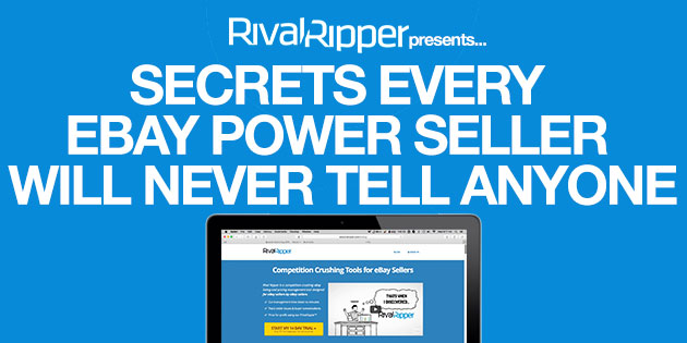 SECRETS EVERY EBAY POWER SELLER WILL NEVER TELL ANYONE