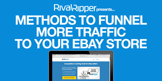 methods to funnel more traffic to your ebay store