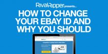 How To Change Your eBay ID and Why You Should