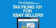 eBay Tax Filing 101 for eBay Sellers