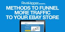 11 Methods To Funnel More Traffic To Your eBay Store