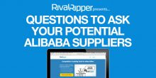 Questions to Ask Your Potential Alibaba Suppliers